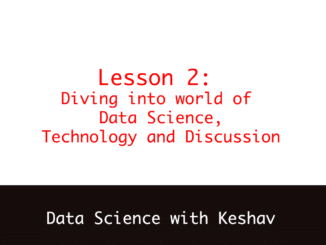 Diving into world of Data Science, Technology and Discussion