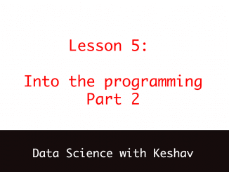 data science with keshav into the programming part 2