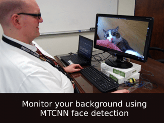 MTCNN Face detection to monitor your background