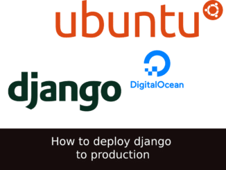 How to deploy django to production